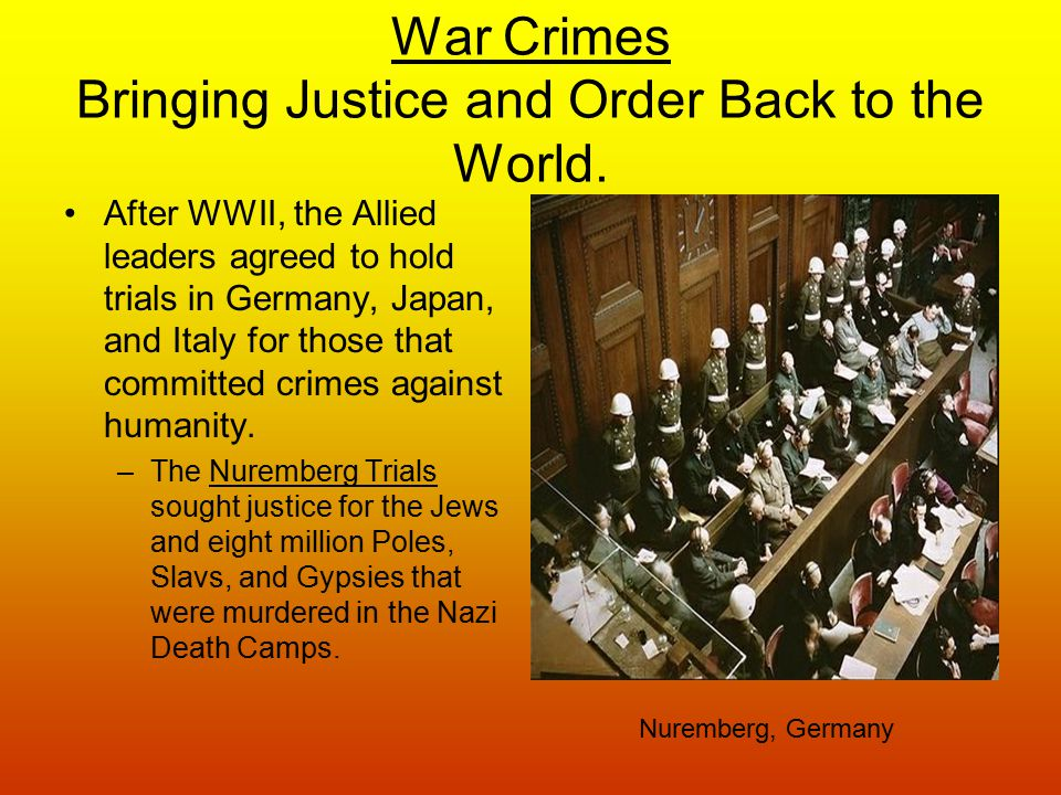 War Crimes Bringing Justice and Order Back to the World.