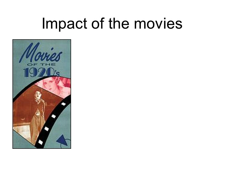 Impact of the movies