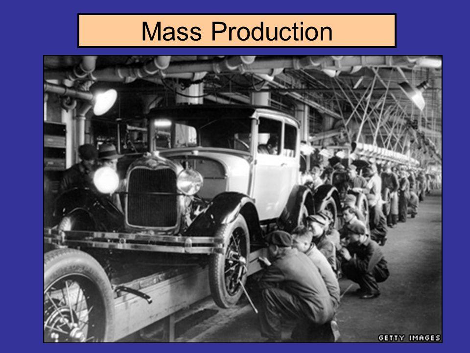 Mass Production