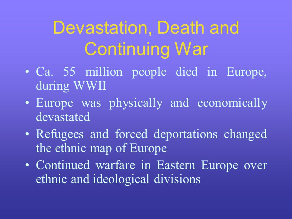 Devastation, Death and Continuing War Ca.