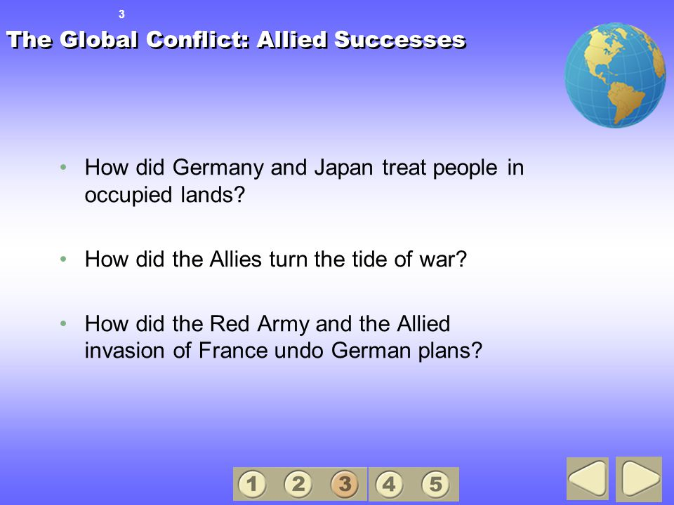 The Global Conflict: Allied Successes How did Germany and Japan treat people in occupied lands.
