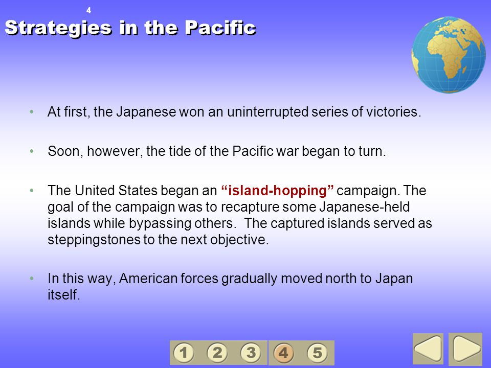 At first, the Japanese won an uninterrupted series of victories.