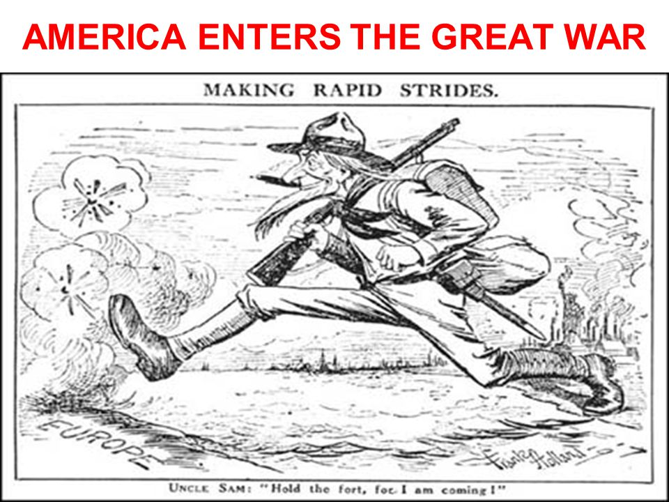 AMERICA ENTERS THE GREAT WAR