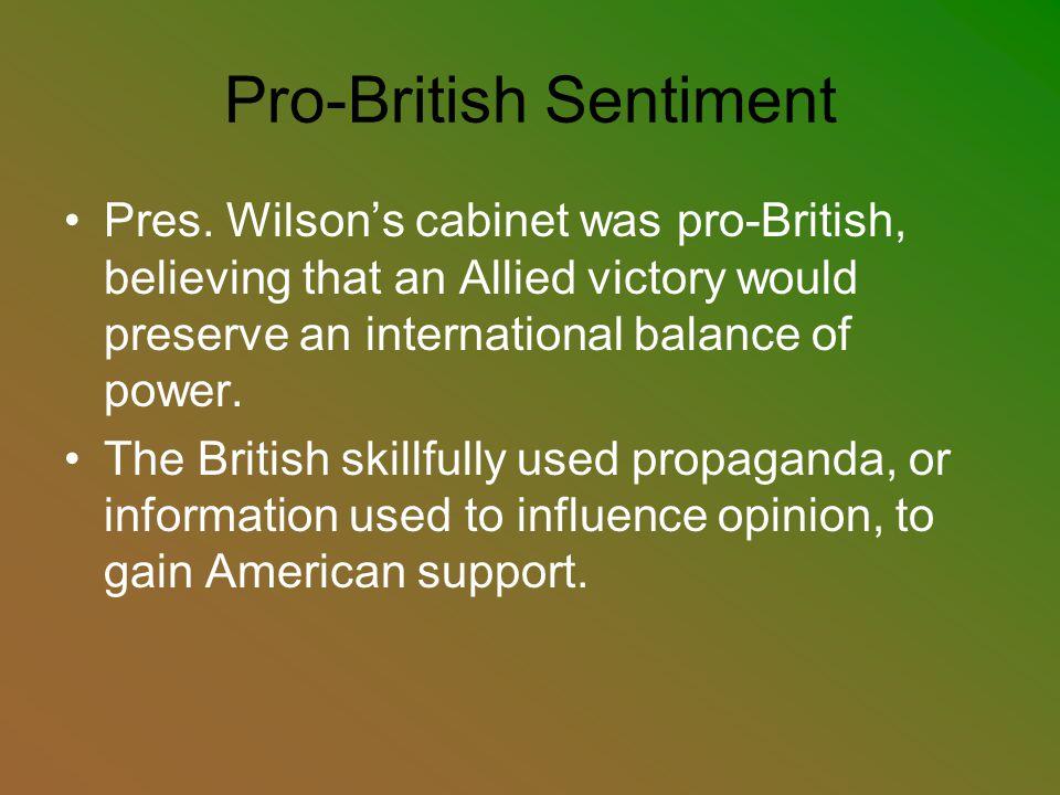 Pro-British Sentiment Pres.