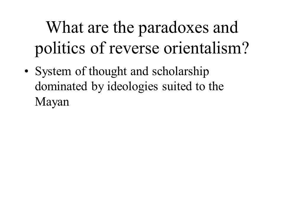 Orientalism Orientalism is