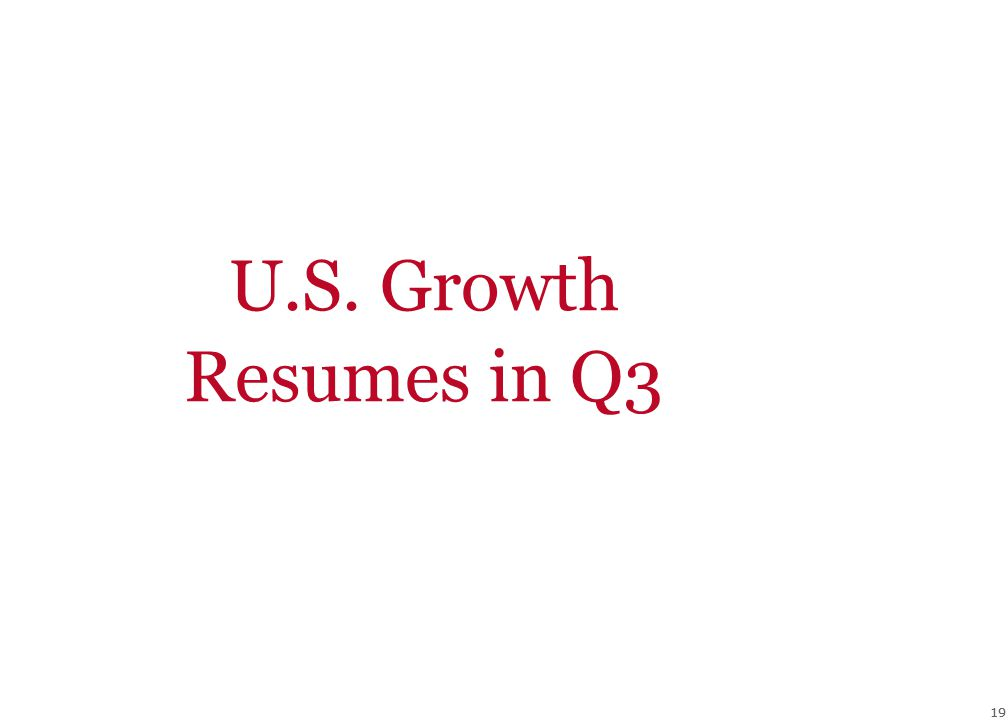 19 U.S. Growth Resumes in Q3