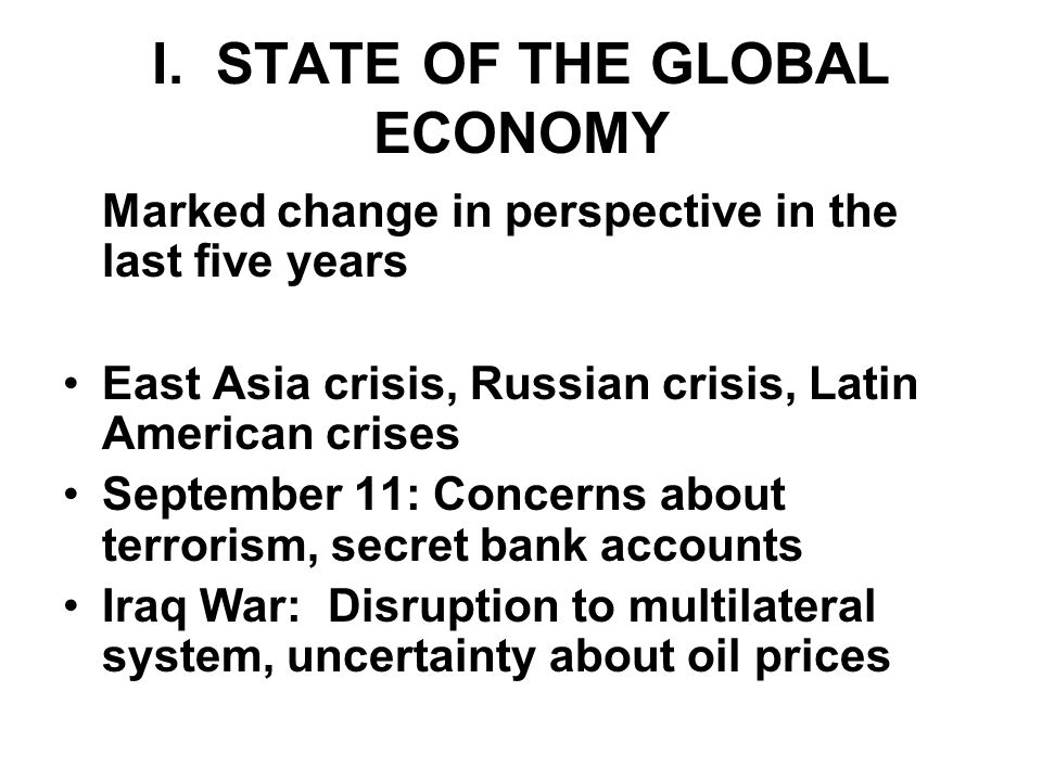 Emerging markets mixed picture Russia: slower growth as effect of earlier devaluation wears off and oil prices decline, continued problems in establishing market economy India: impressive growth, worrisome fiscal deficits Korea: impressive recovery, redirection of economy