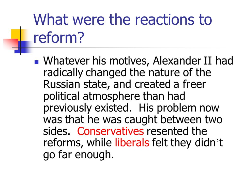 What were the reactions to reform.