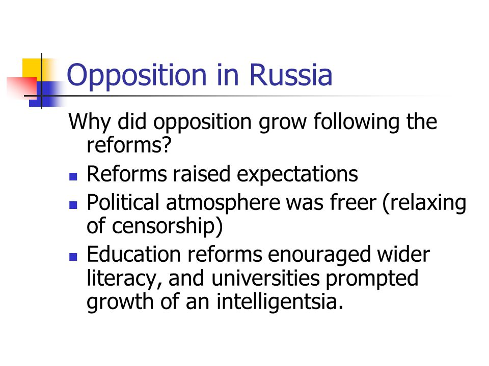 Opposition in Russia Why did opposition grow following the reforms.