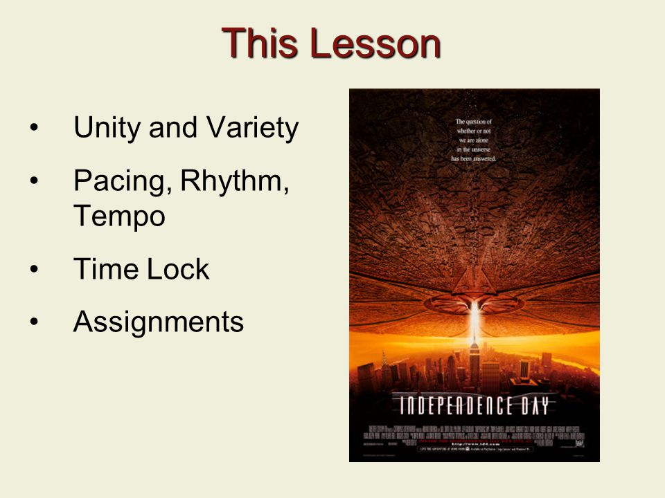 This Lesson Unity and Variety Pacing, Rhythm, Tempo Time Lock Assignments
