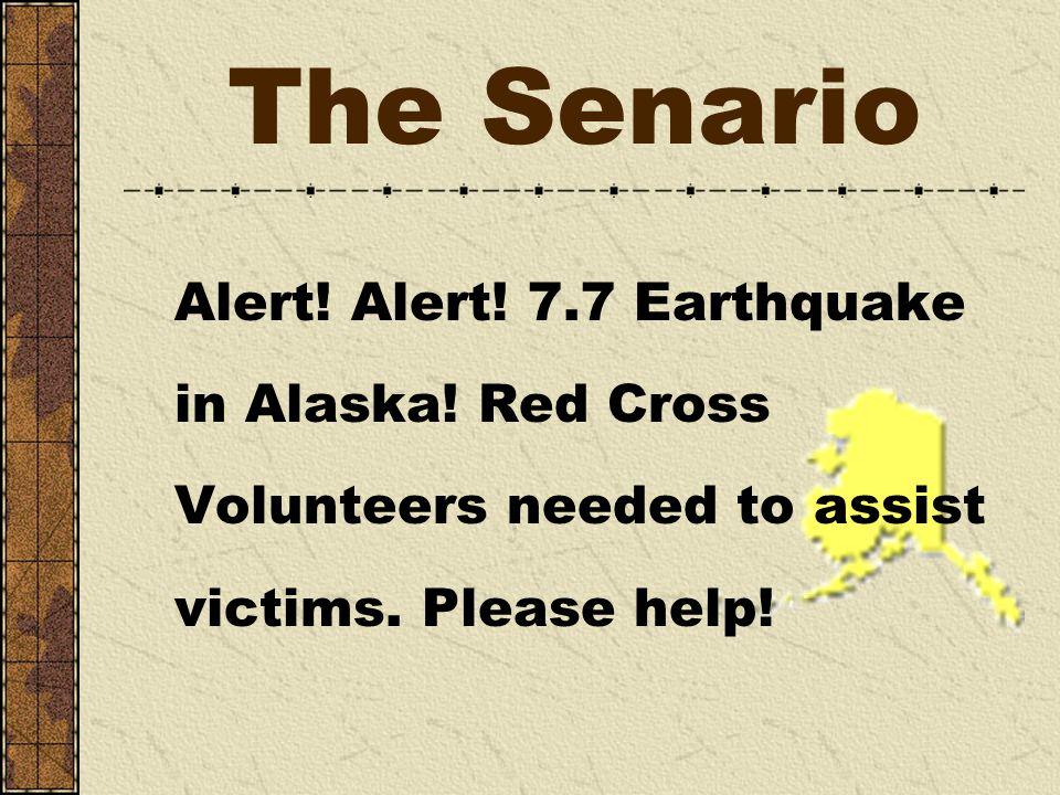 The Senario Alert.Alert. 7.7 Earthquake in Alaska.