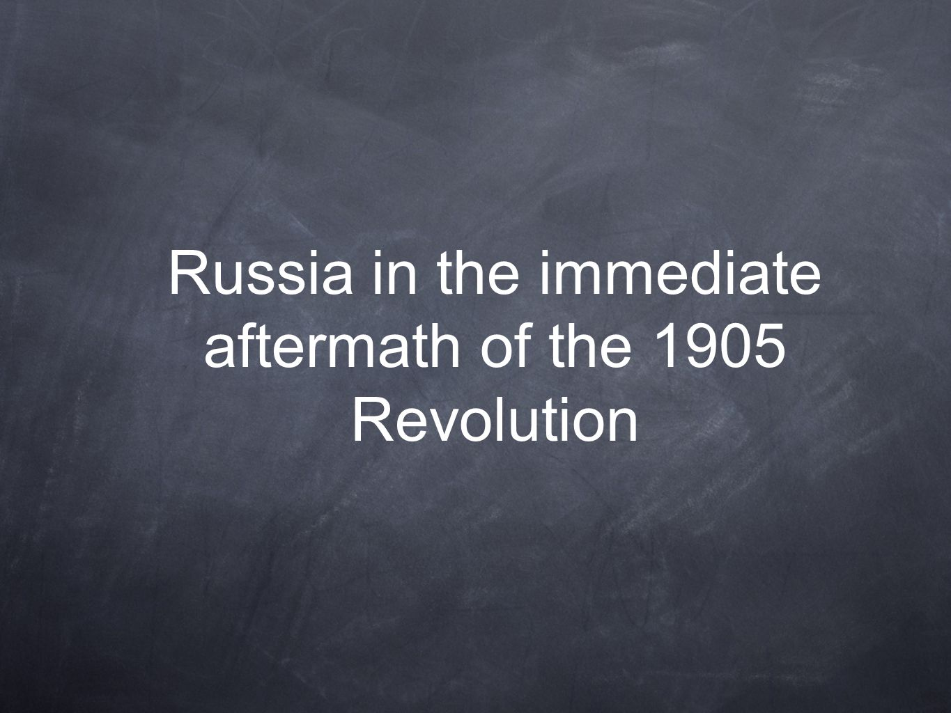 Russia in the immediate aftermath of the 1905 Revolution