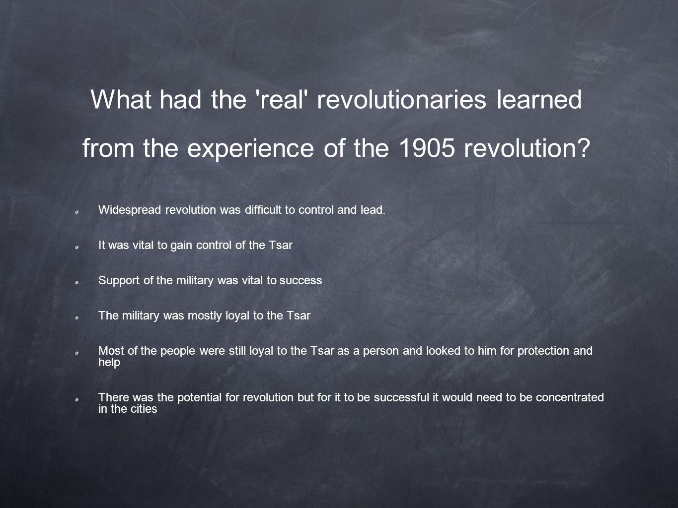What had the real revolutionaries learned from the experience of the 1905 revolution.