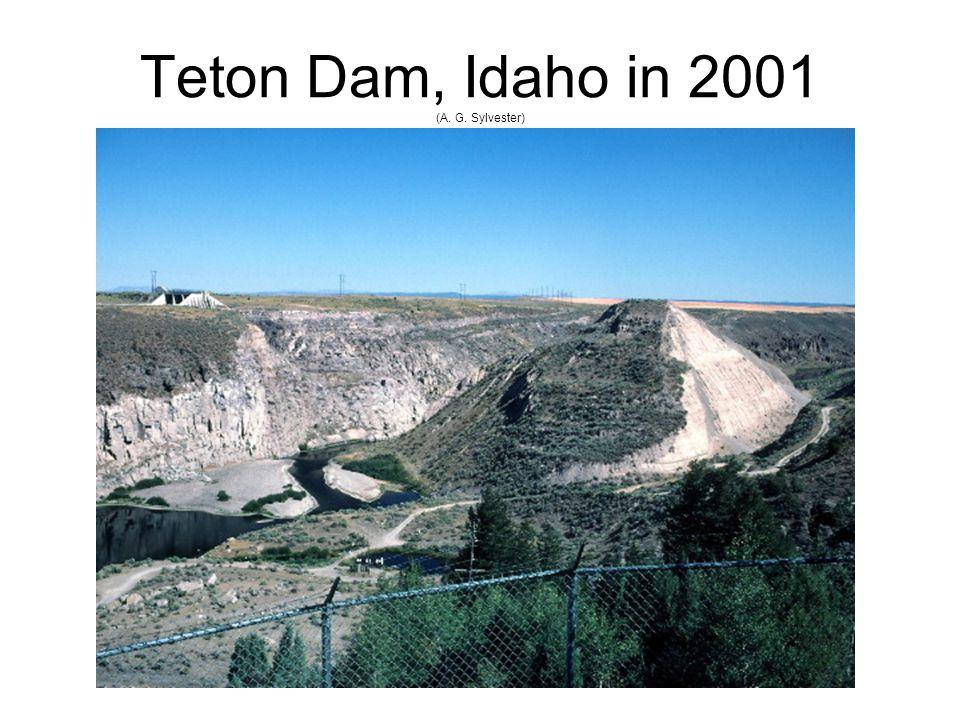 Teton Dam, Idaho in 2001 (A. G. Sylvester)