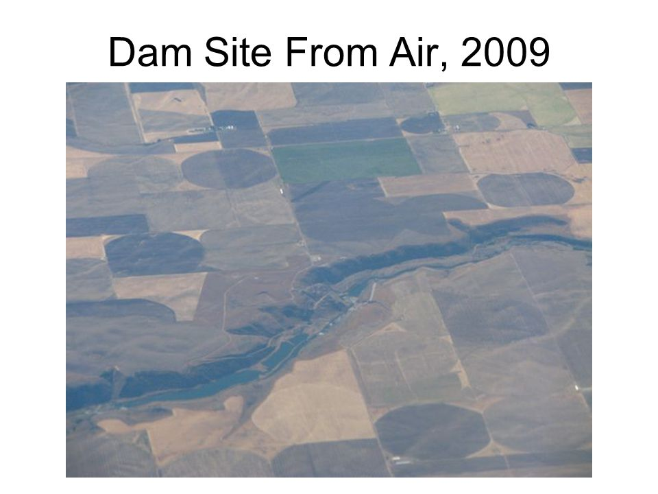 Dam Site From Air, 2009