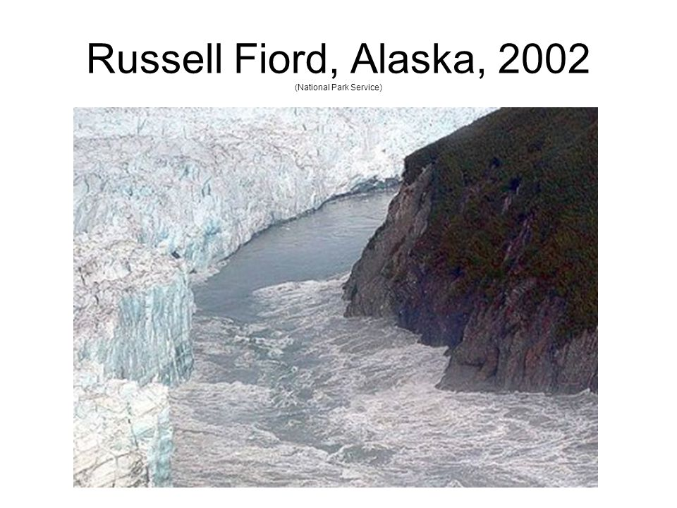 Russell Fiord, Alaska, 2002 (National Park Service)