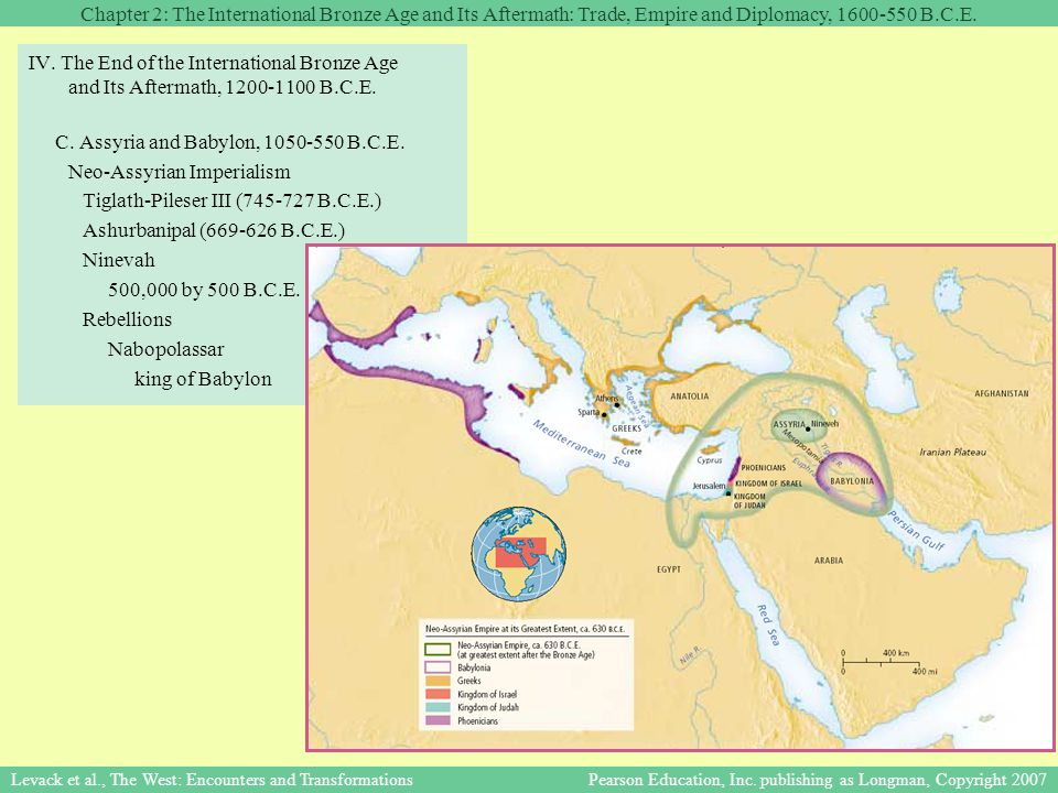 Chapter 2: The International Bronze Age and Its Aftermath: Trade, Empire and Diplomacy, 1600-550 B.C.E. Levack et al., The West: Encounters and Transf