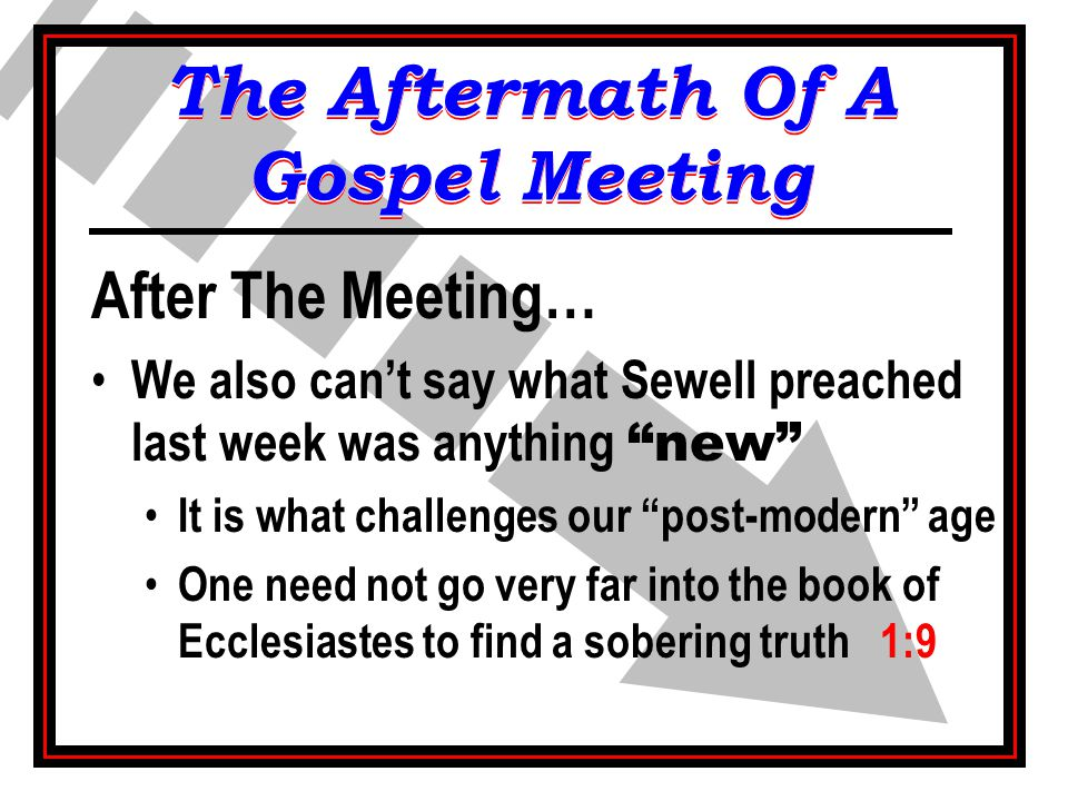 "After The Meeting… We also can't say what Sewell preached last week was anything ""new"" It is what challenges our ""post-modern"" age One need not go ver"