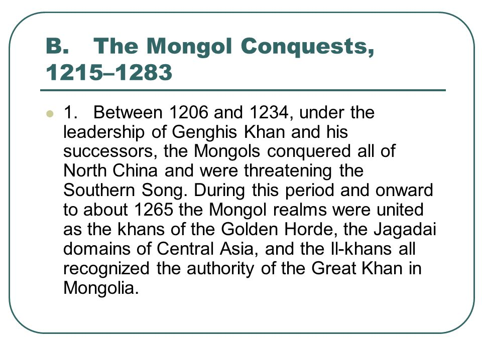A.The Yuan Empire, 1279– 1368 4.Under Mongol rule China's cities and ports prospered, trade recovered, and merchants flourished.