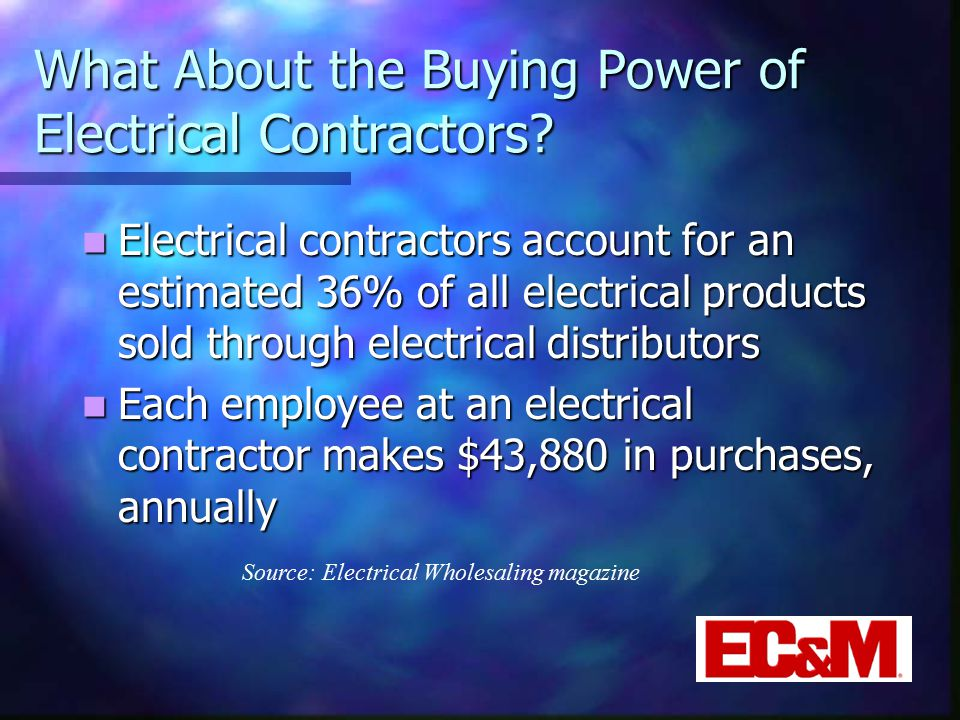 What About the Buying Power of Electrical Contractors.
