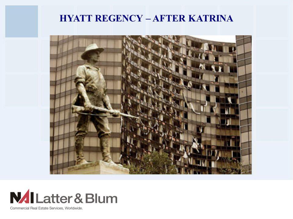 HYATT REGENCY – AFTER KATRINA