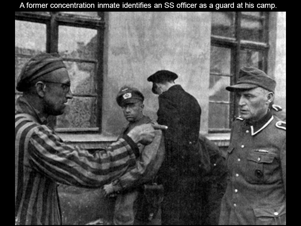A former concentration inmate identifies an SS officer as a guard at his camp.