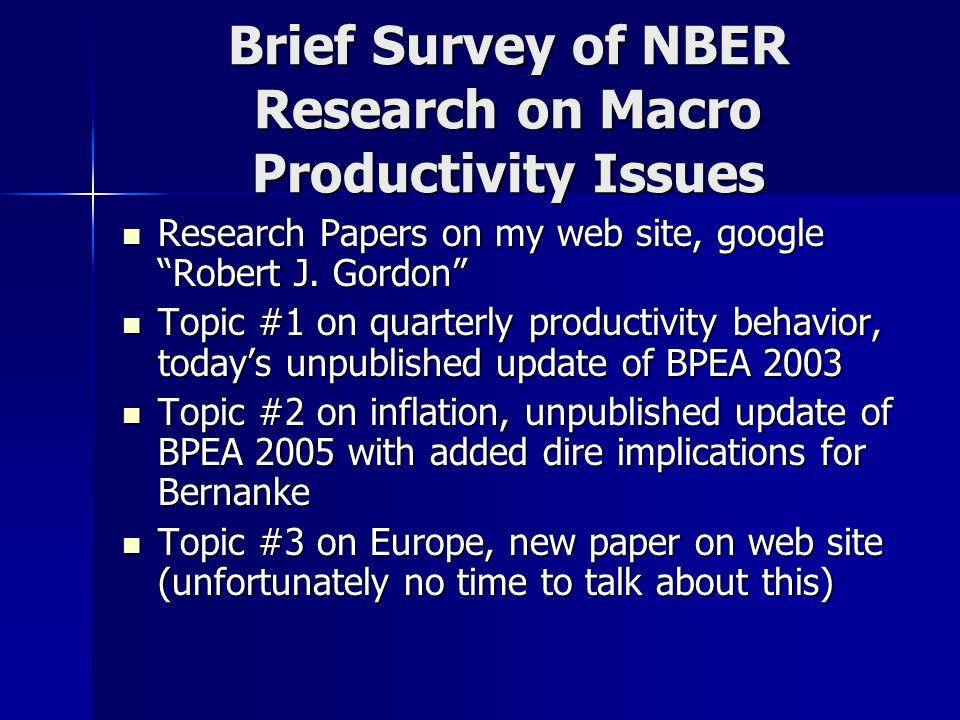 Broad-ranging Interpretation of U.S. 2002- 04 Productivity Explosion #1.