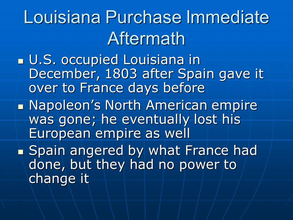 Louisiana Purchase Immediate Aftermath U.S.