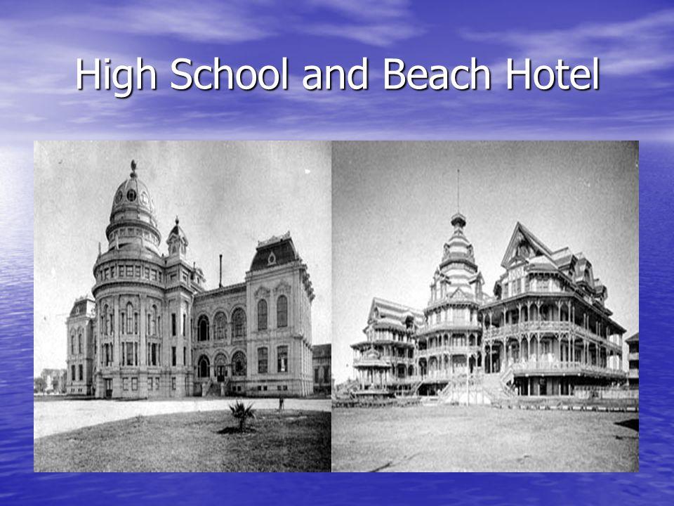 High School and Beach Hotel