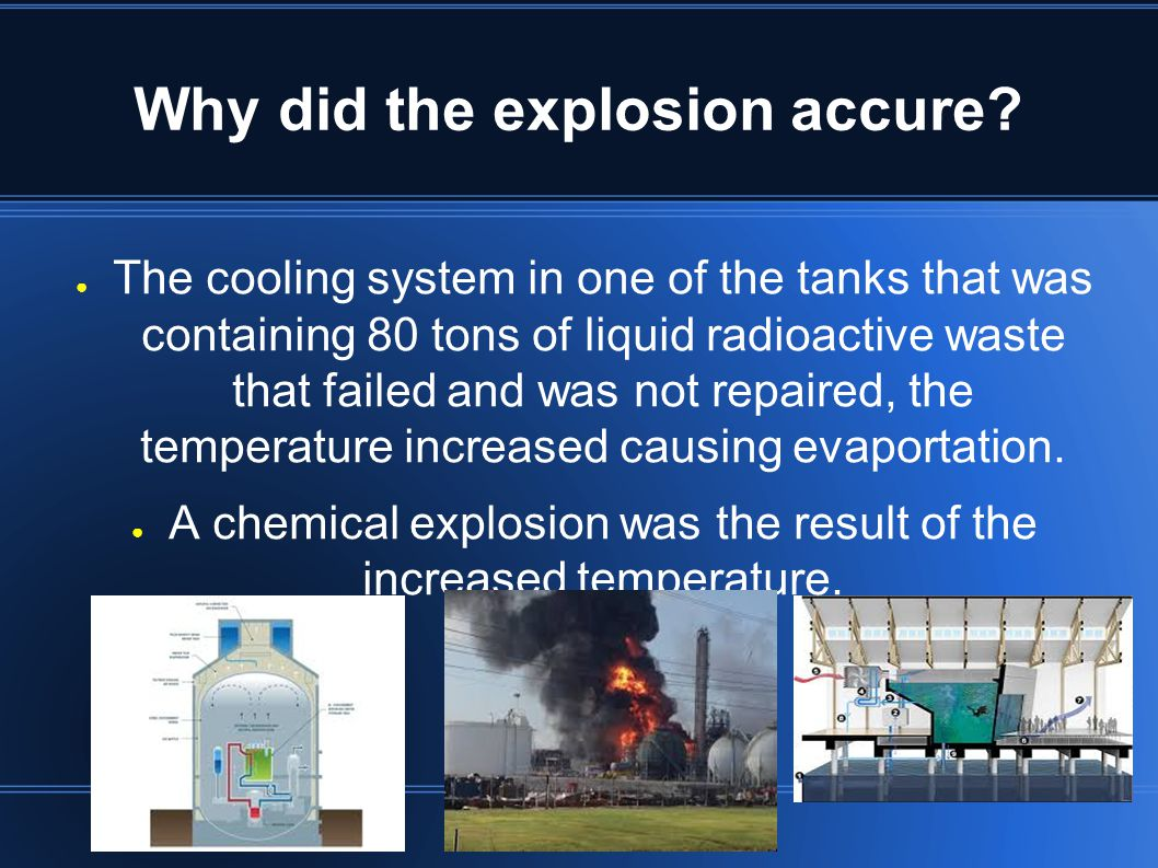 Why did the explosion accure.