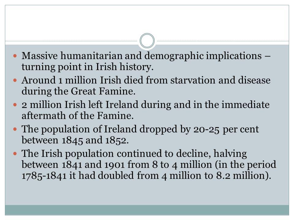 Great Famine 1845-50 Autumn 1845 the potato crop was struck by a virus (blight).