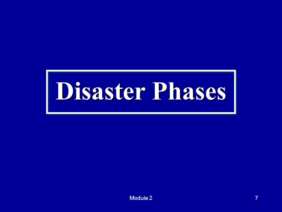 Module 27 Disaster Phases