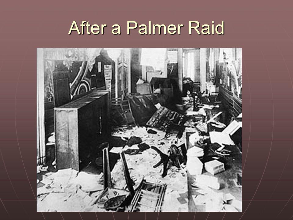 After a Palmer Raid