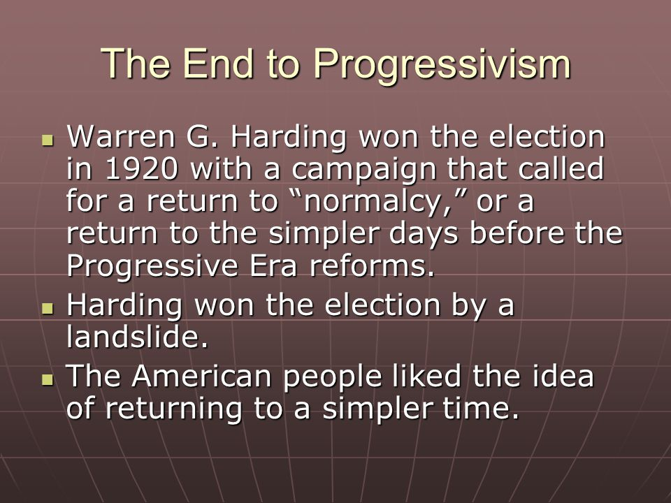 The End to Progressivism Warren G.