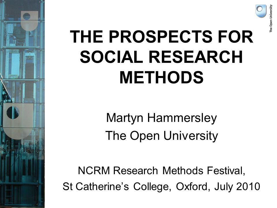 Social Research, Methods, or Methodology.