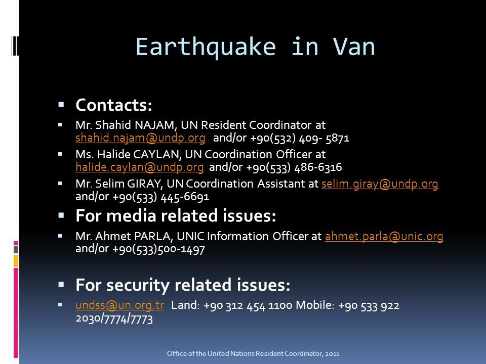 Earthquake in Van  Contacts:  Mr.