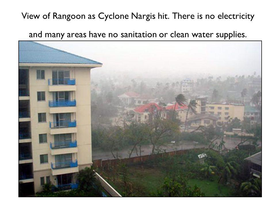 View of Rangoon as Cyclone Nargis hit.