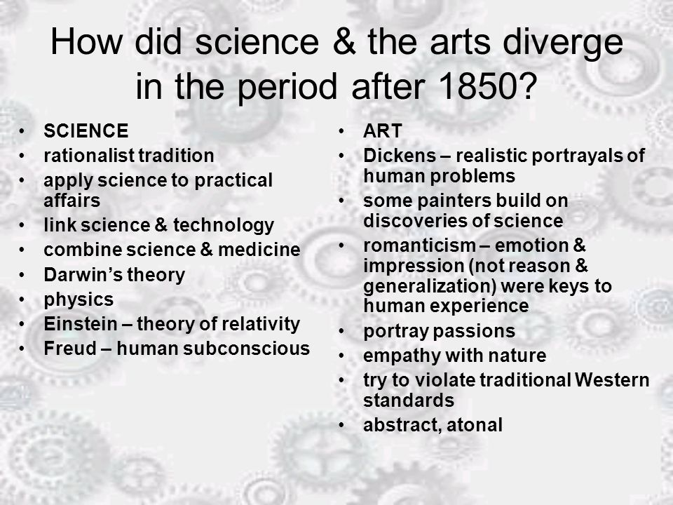 How did science & the arts diverge in the period after 1850.