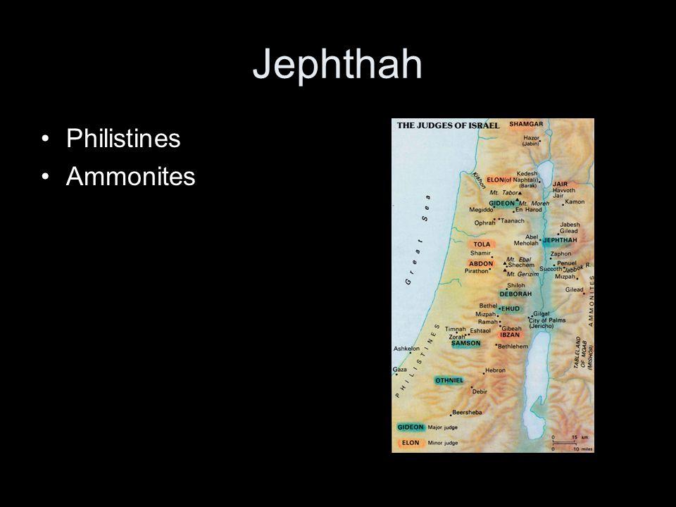 Jephthah Philistines Ammonites