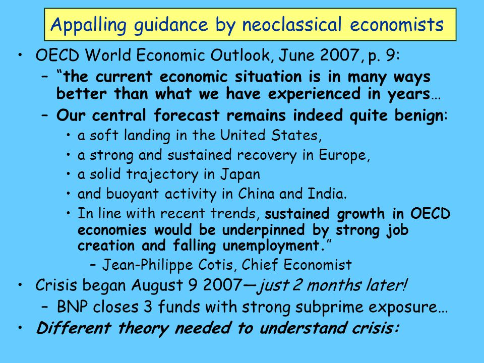 Appalling guidance by neoclassical economists OECD World Economic Outlook, June 2007, p.
