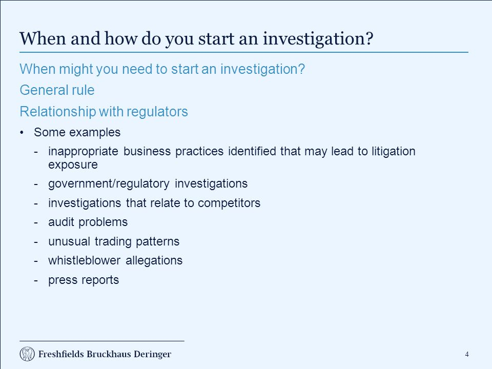 55 When and how do you start an investigation.