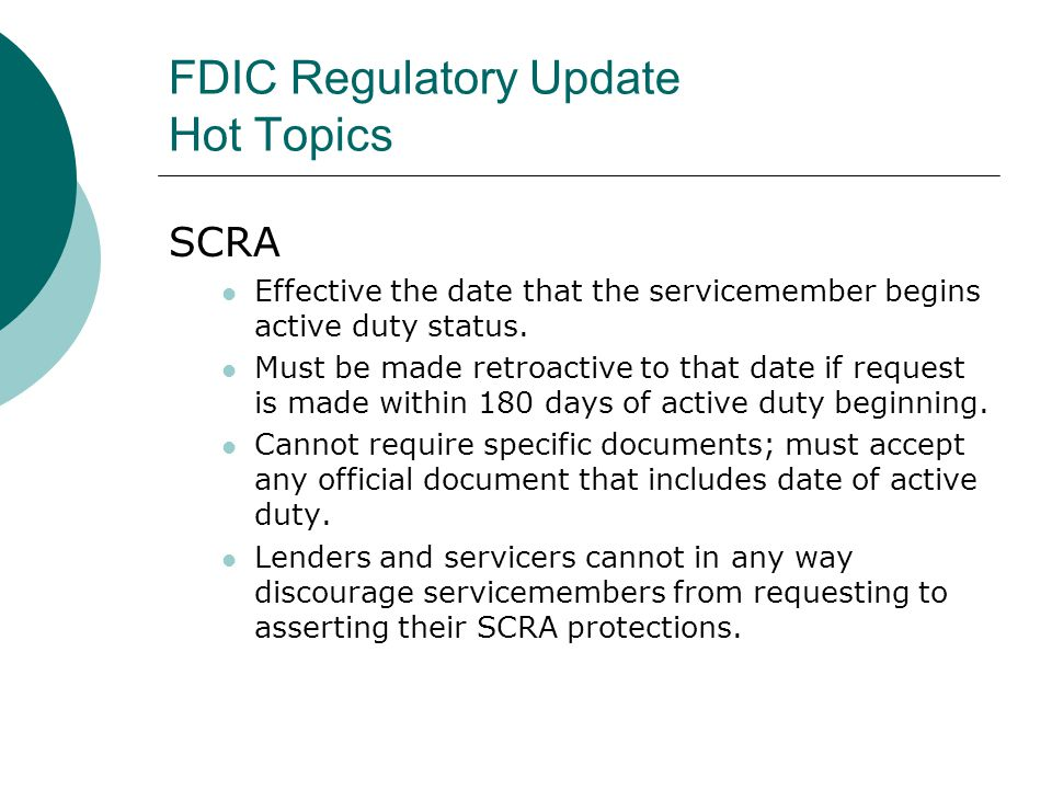 FDIC Regulatory Update Hot Topics Overdraft Protection Best Practices Ensure that disclosures accurately reflect the parameters of your ODP program.