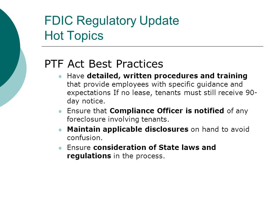 FDIC Regulatory Update Hot Topics Social Media Final FFIEC Guidance issued December 11, 2013 Provides a guide highlighting the applicability of existing requirements and supervisory expectations.
