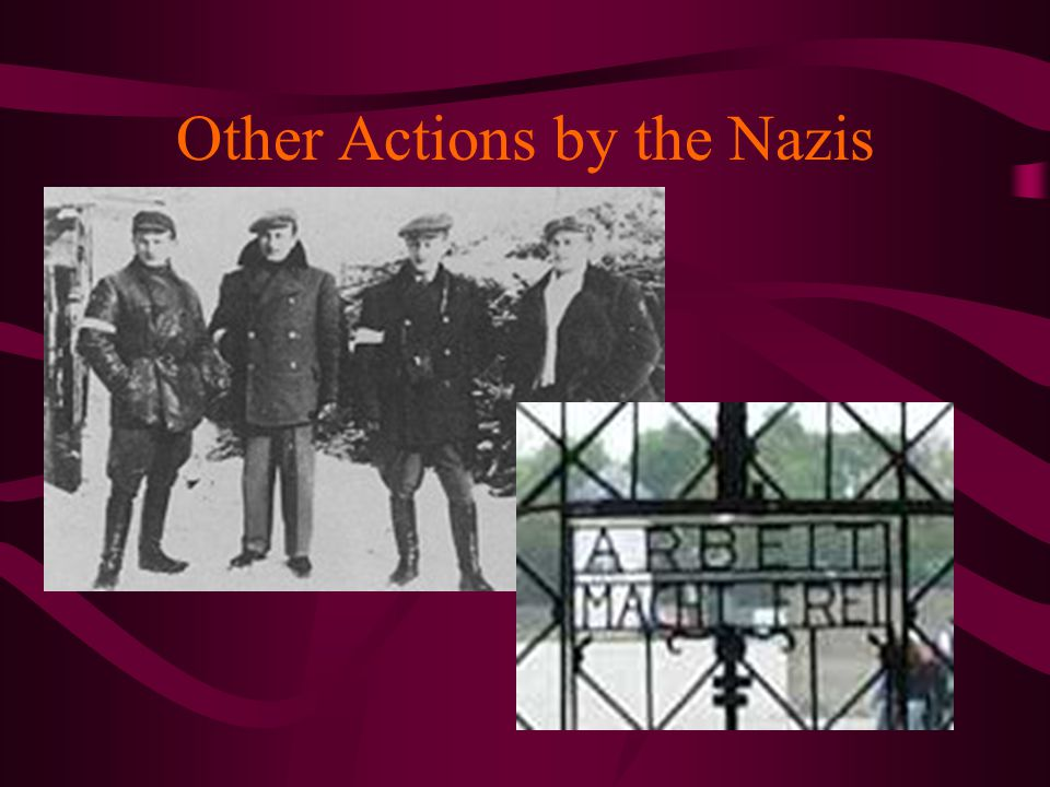 Other Actions by the Nazis
