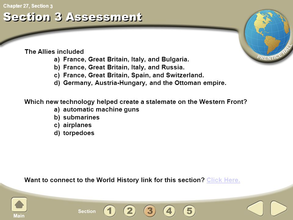 Chapter 27, Section Section 3 Assessment The Allies included a) France, Great Britain, Italy, and Bulgaria.