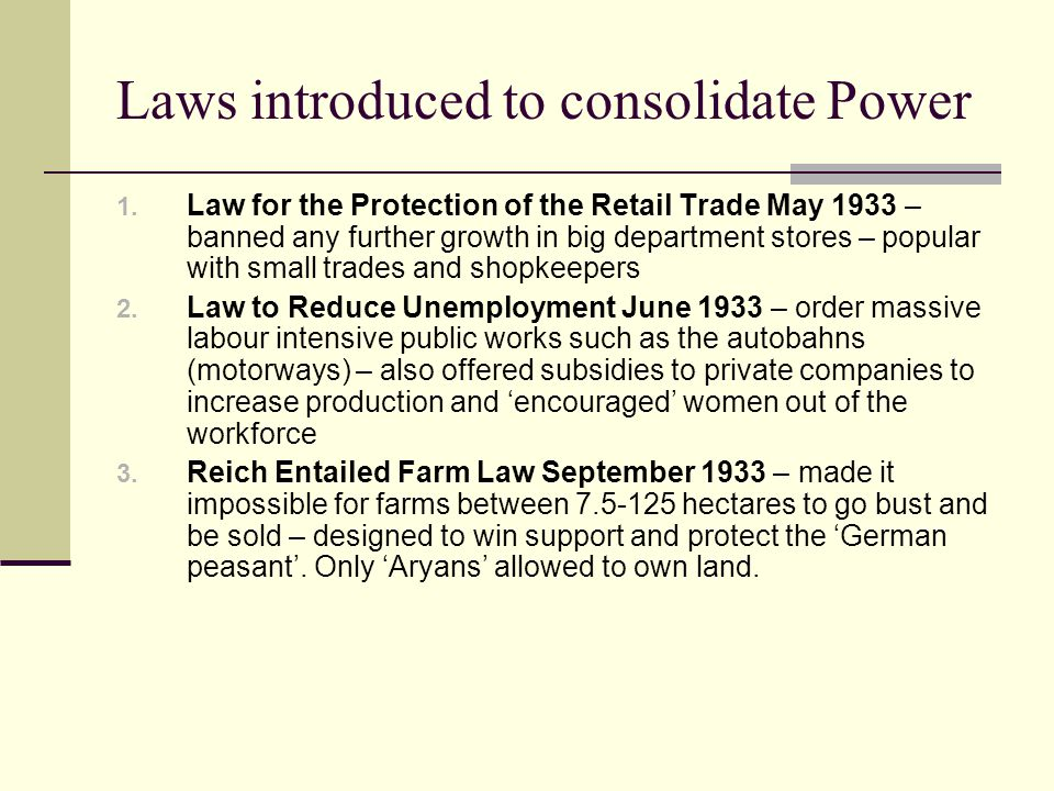 Laws introduced to consolidate Power 1.