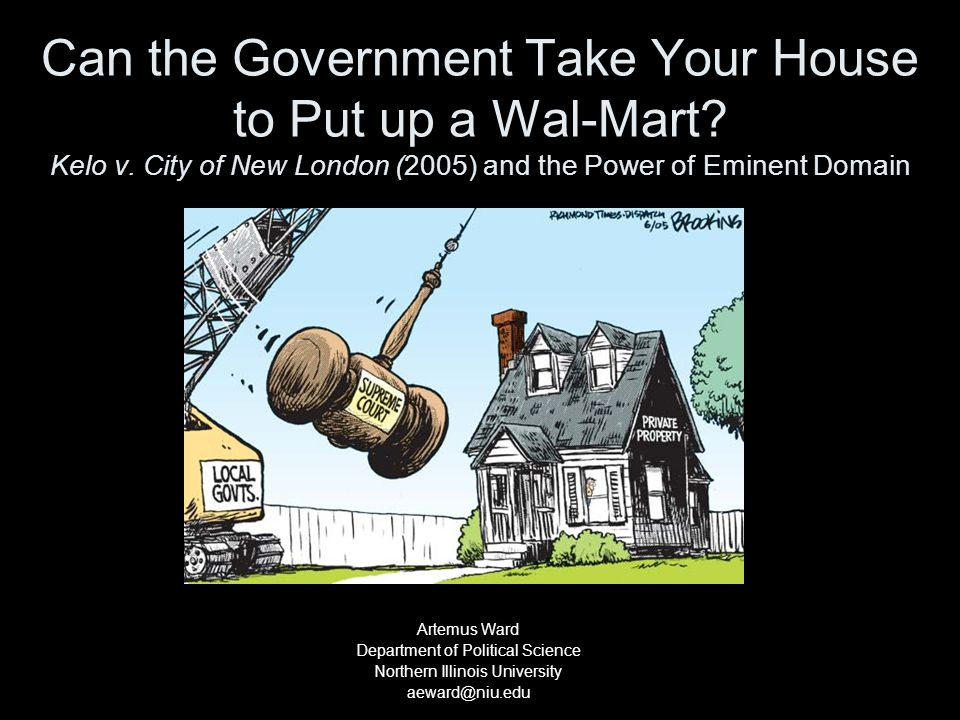 Can the Government Take Your House to Put up a Wal-Mart.