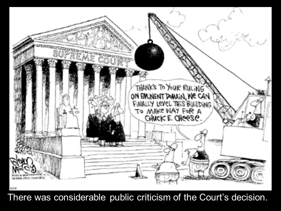 There was considerable public criticism of the Court's decision.