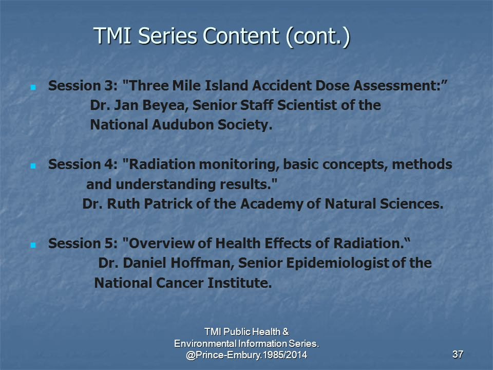 TMI Public Health & Environmental Information Series.