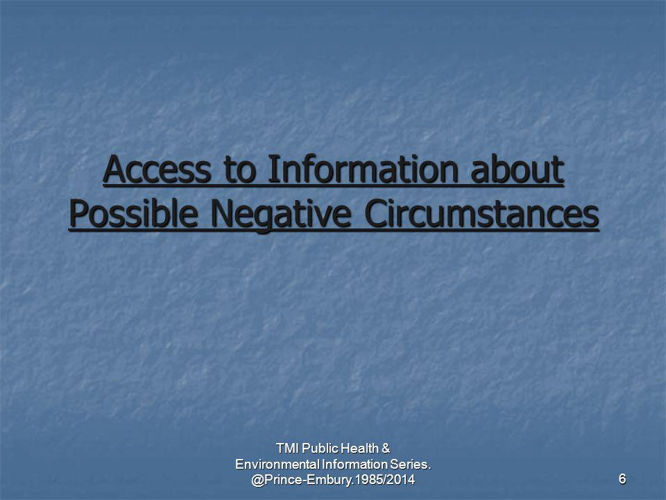 TMI Public Health & Environmental Information Series.